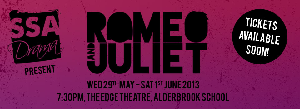 The SSA Drama Section present 'Romeo and Juliet'
