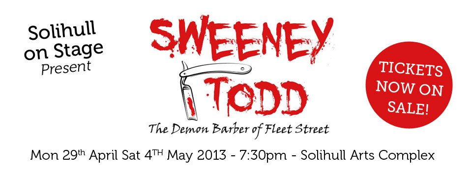 Solihull on Stage present 'Sweeney Todd, The Demon Barber of Fleet Street'